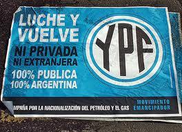 L'Argentine reprend son entreprise pétrolière