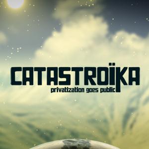GRTV: Catastroika: Privatisation Goes Public