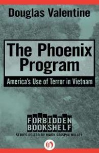 Political Warfare and the History of Terrorism: The CIA's Phoenix Program