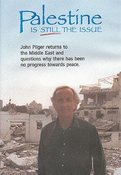 John-Pilger-palestine-is-still-the-issue