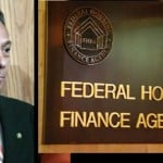 "Risky Business: ""Easy Money"". Federal Housing Finance Agency (FHFA) Loosens Lending on Mortgages"