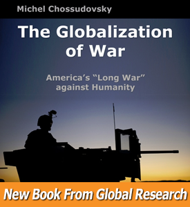 The Globalization of War by Michel Chossudovsky. Book Review ..., From GoogleImages
