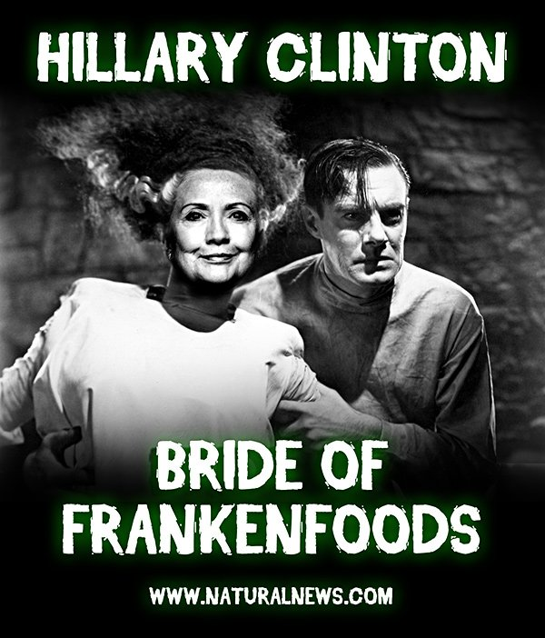 [Image: Hillary-Clinton-Bride-of-Frankenfoods.jpg]